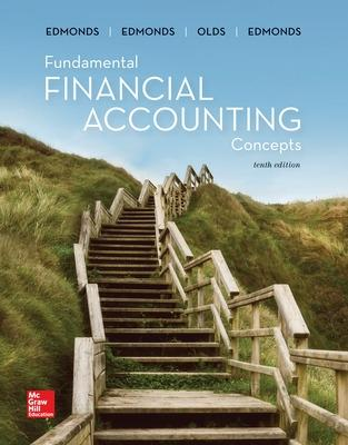 Fundamental Financial Accounting Concepts - Edmonds, Thomas, and Mcnair, Frances, and Olds, Philip