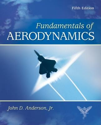 Fundamentals of Aerodynamics - Anderson, John