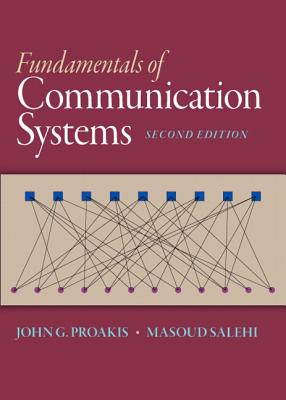Fundamentals of communication systems book by john g proakis fundamentals of communication systems proakis john g and salehi masoud fandeluxe Images