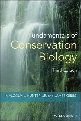 Fundamentals of Conservation Biology - Hunter, Malcolm L