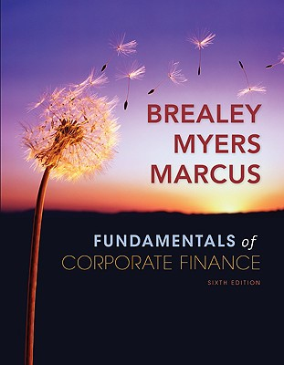 Fundamentals of Corporate Finance + Standard & Poor's Educational Version of Market Insight - Breasley, and Brealey, Richard A, Professor, and Myers Stewart