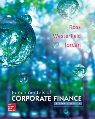Fundamentals of Corporate Finance - Ross, Stephen A, Professor