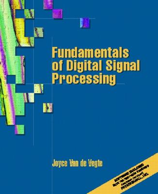 Fundamentals of Digital Signal Processing - Van De Vegte, Joyce