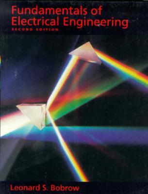 Fundamentals of Electrical Engineering - Bobrow, Leonard