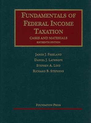 Fundamentals of Federal Income Taxation: Cases and Materials -