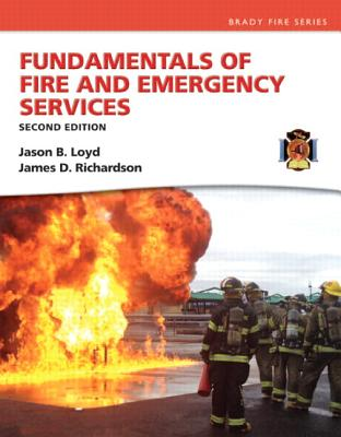 Fundamentals of Fire and Emergency Services - Loyd, Jason B, and Richardson, James D