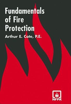 Fundamentals of Fire Protection - Cote, Arthur E