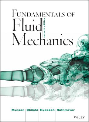 Fundamentals of Fluid Mechanics - Munson, Bruce R