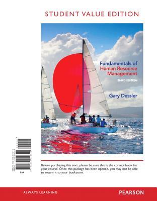 Fundamentals of Human Resource Management, Student Value Edition - Dessler, Gary