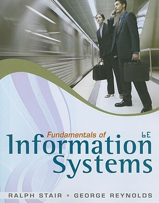 Fundamentals of information systems book by ralph stair 9 fundamentals of information systems book by ralph stair 9 available editions alibris books fandeluxe Image collections