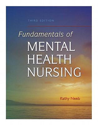 Fundamentals of Mental Health Nursing - Neeb, Kathy