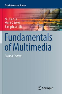 Fundamentals of Multimedia - Li, Ze-Nian