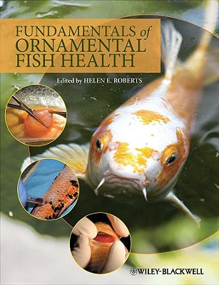 Fundamentals of Ornamental Fish Health - Roberts, Helen E (Editor)