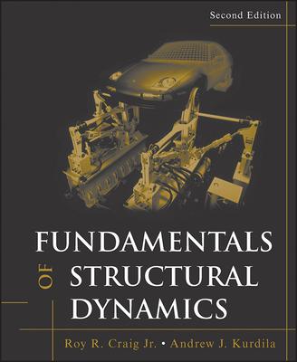 Fundamentals of Structural Dynamics - Craig, Roy R