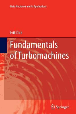 Fundamentals of Turbomachines - Dick, Erik