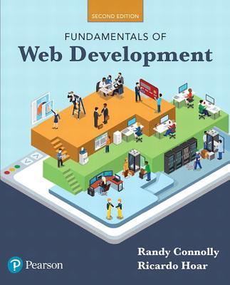 Fundamentals of Web Development - Connolly, Randy, and Hoar, Ricardo