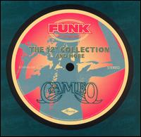 "Funk Essentials: The 12"" Collection & More - Cameo"