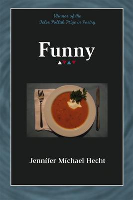 Funny - Hecht, Jennifer Michael