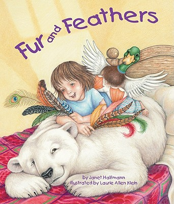 Fur and Feathers - Halfmann, Janet
