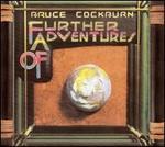 Further Adventures of Bruce Cockburn [Bonus Track] - Bruce Cockburn