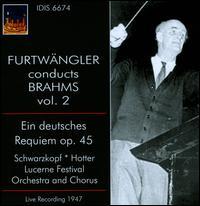 Furtwängler Conducts Brahms, Vol. 2 - Elisabeth Schwarzkopf (soprano); Hans Hotter (baritone); Lucerne Festival Choir (choir, chorus); Lucerne Festival Orchestra;...
