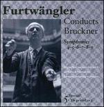 Furtwängler conducts Bruckner Symphonies Nos. 4-9