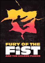 Fury of the Fist and the Golden Fleese