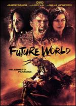 Future World - Bruce Thierry Cheung; James Franco