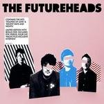 Futureheads [Bonus DVD]