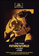 Futureworld - Richard T. Heffron