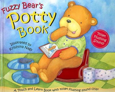 Fuzzy Bear's Potty Book - Bentley, Dawn