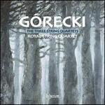 G�recki: The Three String Quartets