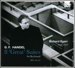 G.F. Handel: 8 'Great' Suites for Keyboard, HWV 426-433