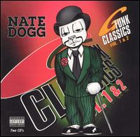 G Funk Classics, Vols. 1 & 2 - Nate Dogg