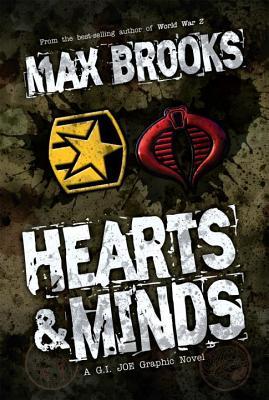 G.I. Joe: Hearts & Minds - Brooks, Max, and Chaykin, Howard (Artist), and Fuso, Antonio (Artist)