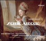 Gabriel Pierné: Sophie Arnould; Ballet de cour
