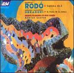 Gabriel Rodó: Sinfonia No. 2; El Poema de la Jungla