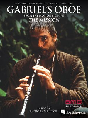 Gabriel's Oboe (from the Mission) - Morricone, Ennio (Composer)