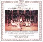 Gaetano Donizetti: Betly; Le Convenienze Teatrali