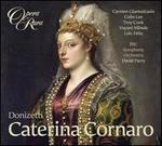 Gaetano Donizetti: Caterina Cornaro