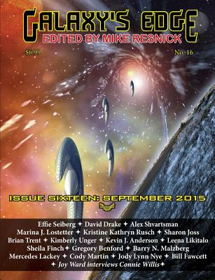 Galaxy's Edge Magazine: Issue 16, September 2015 - Drake, David, Dr., and Anderson, Kevin J, and Resnick, Mike (Editor)