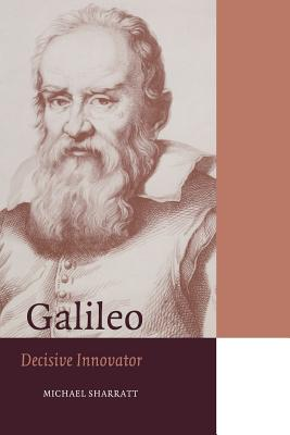 Galileo: Decisive Innovator - Sharratt, Michael