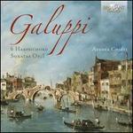 Galuppi: 6 Harpsichord Sonatas, Op. 1