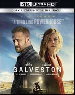 Galveston [4K Ultra HD Blu-ray/Blu-ray]