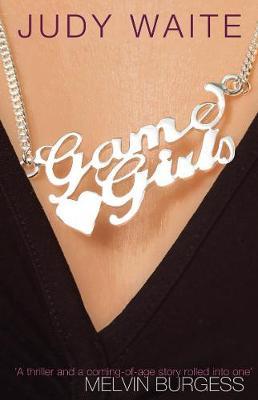Game Girls - Waite, Judy