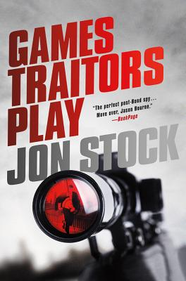 Games Traitors Play - Stock, Jon