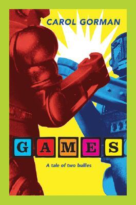 Games - Gorman, Carol