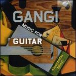 Gangi: Music for Guitar