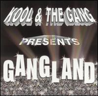 Gangland - Kool & the Gang