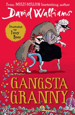Gangsta Granny - Walliams, David